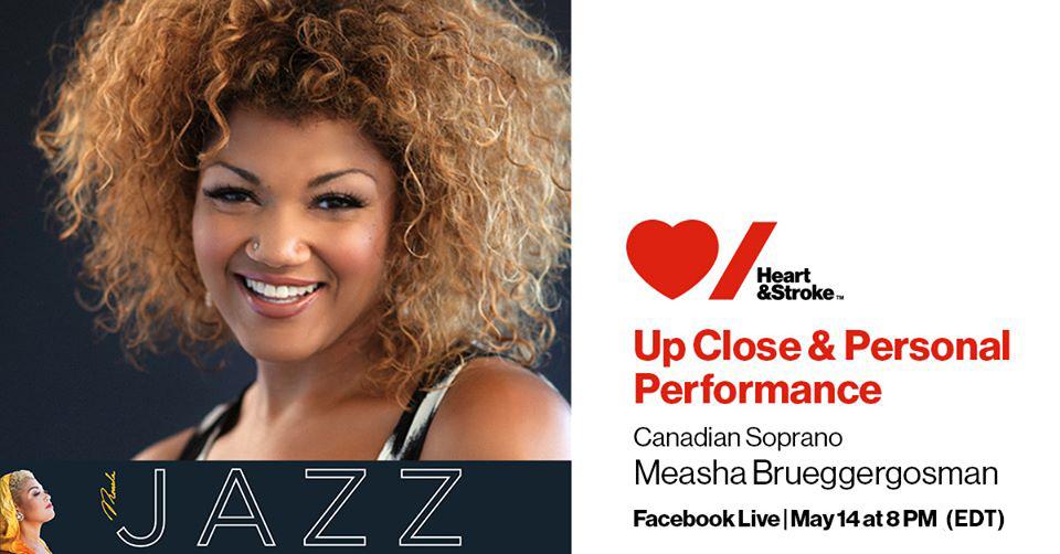 Measha Brueggergosman Live on Facebook, Heart & Stroke.   https://livecast.ca